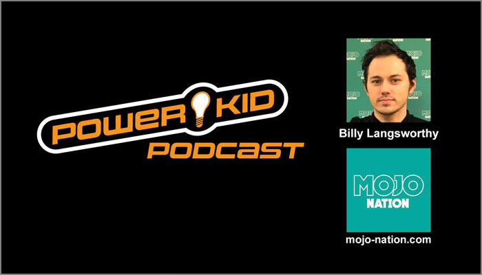 Billy Langsworthy, Power Kid Podcast