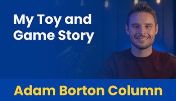 Adam Borton, Toy and Game School
