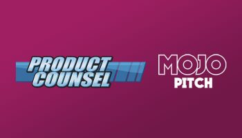 Product Counsel, Mojo Pitch